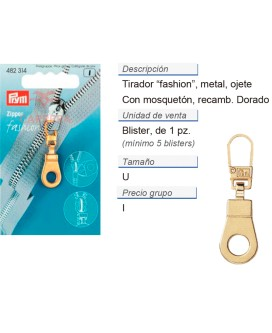 Tirador fashion zip ojete dorado CONT: 5 TAR de 1 pz